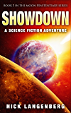 Showdown: A Science Fiction Adventure (The Moon Penitentiary Series Book 5)
