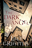 The Dark Angel (Ruth Galloway Mysteries Book 10)