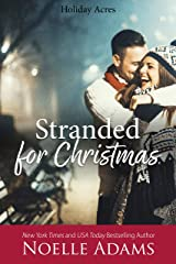 Stranded for Christmas (Holiday Acres Book 4) Kindle Edition