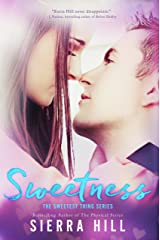 Sweetness (The Sweetest Thing Book 1) Kindle Edition
