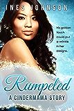 Rumpeled: a Cindermama Story (Cindermama Series)