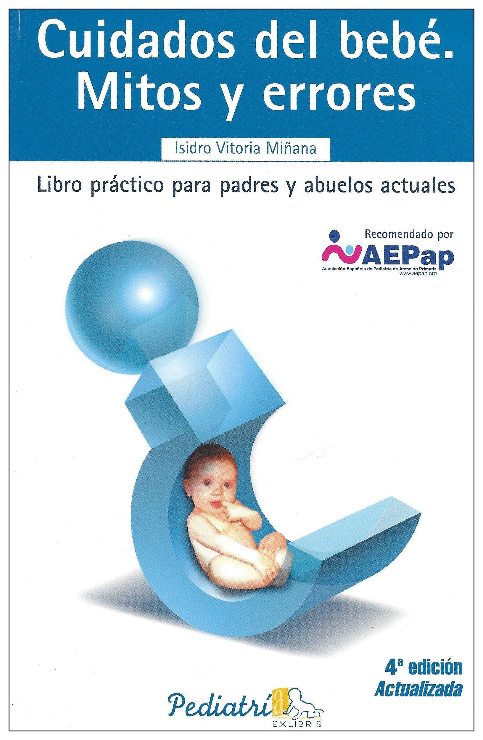 Cuidados del bebe: Mitos y Errores (Libro Practico Para Padres y ...