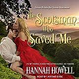 The Scotsman Who Saved Me: Seven Brides/Seven Scotsmen, Book 1