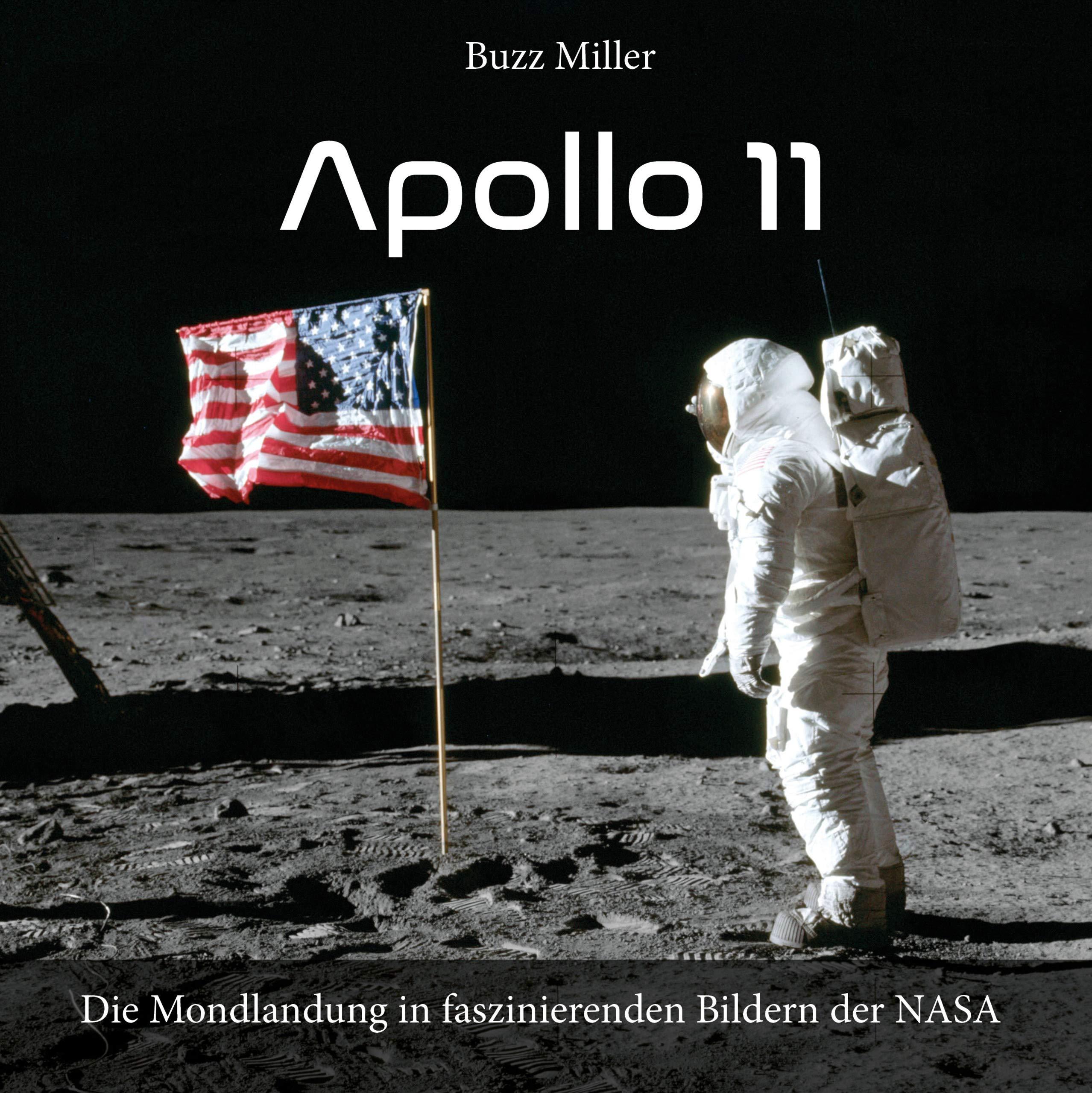 Apollo 11  Die Mondlandung In Faszinierenden Bildern Der NASA