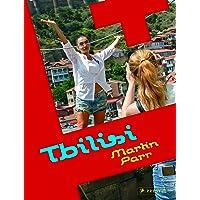 Martin Parr: Tbilisi