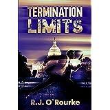 Termination Limits: Tom Kintrell Book 1 (Tom Kintrell Thriller Series)