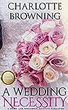 A Wedding Necessity: A Pride & Prejudice Regency Variation Novella (English Edition)