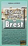 Escale forcée à Brest: Les enquêtes de Maxime Moreau - Tome 6 (French Edition)