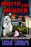 Motto for Murder (Merry Wrath Mysteries Book 6) (English Edition)