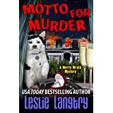 Motto for Murder (Merry Wrath Mysteries Book 6)