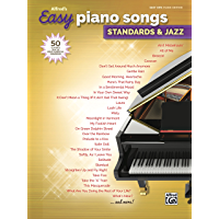 Alfred's Easy Piano Songs - Standards & Jazz: 50 Easy Classic Hits for Piano/Vocal/Guitar from the Great American… book cover
