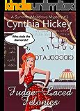Fudge-Laced Felonies (Christian cozy mystery) (A Summer Meadows Mystery Book 1)