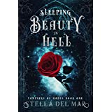 Sleeping Beauty in Hell (Vampires of Hades Book 1)