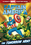 Captain America: Tomorrow Army: A Mighty Marvel Chapter Book