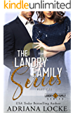 The Landry Family Series: Part Two