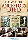 How Our Ancestors Died: A Guide for Family Historians