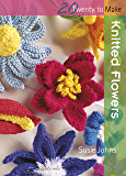 Twenty to Make: Knitted Flowers