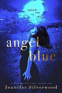 Angel Blue: Episode One (Seven Deadly Sins Book 1)