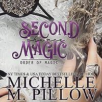 Second Chance Magic: A Paranormal Women's Fiction Romance Novel: Order of Magic, Book 1