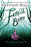 Forest Born (Books of Bayern Book 4)