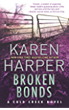 Broken Bonds: A thrilling romantic suspense novel (Cold Creek Book 3)