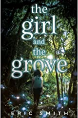 The Girl and the Grove Kindle Edition
