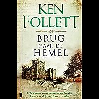 Brug naar de hemel (Kingsbridge Book 2)
