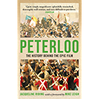 Peterloo: The Story of the Manchester Massacre