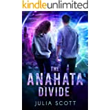The Anahata Divide (The Mirror Souls trilogy Book 2)