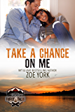Take a Chance on Me (Camp Firefly Falls Book 12)