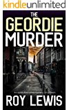THE GEORDIE MURDER an addictive crime mystery full of twists (Eric Ward Mystery Book 5)