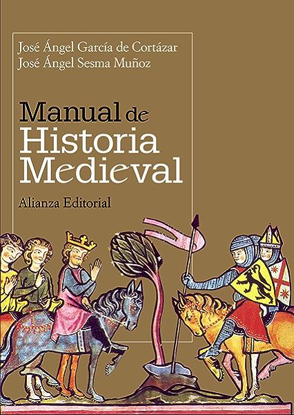 Manual de Historia Medieval (El libro universitario - Manuales ...