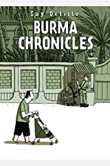 Burma Chronicles Kindle Edition
