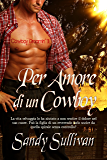Per amore di un cowboy (Cowboy Dreamin' Vol. 3)