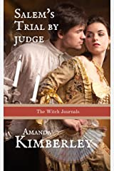 Salem's Trial by Judge: The Witch Journals Kindle Edition