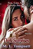 Dark Surprises: Sex, Lies And Family Secrets - Book Two (English Edition)