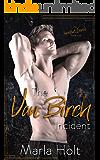 The Van Birch Incident: A Rock Star Romance (The Incident Series Book 1)