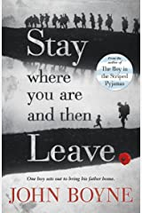 Stay Where You are and Then Leave Paperback