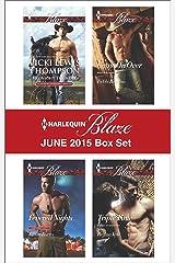 Harlequin Blaze June 2015 Box Set: An Anthology Kindle Edition