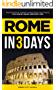 Rome in 3 Days: The Definitive Tourist Guide Book That Helps You Travel Smart and Save Time