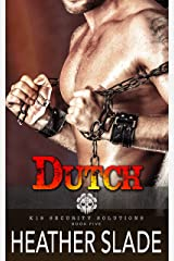 Dutch (K19 Security Solutions Book 5) Kindle Edition