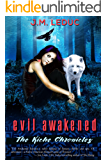 Evil Awakened (The Kiche Chronicles Book 1)