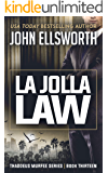 La Jolla Law (Thaddeus Murfee Legal Thrillers Book 12)