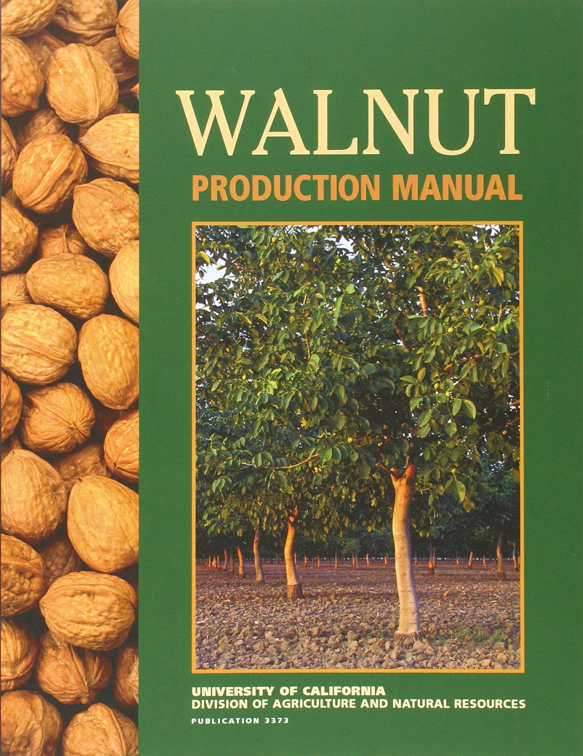 Walnut Production Manual: David D Ramos: 9781879906273