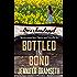 Bottled in Bond: Bourbonland Short Stories and Novellas #5