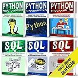 Programming for Beginners: 6 Books in 1: Python Programming: 3-Book Series, and SQL Programming: 3-Book Series