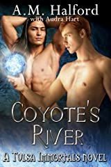 Coyote's River - Twin Ravens MC: A Tulsa Immortals Story - Book 5 Kindle Edition