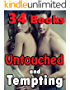 Untouched and Tempting... (34 Short and Extra Steamy Stories!) (English Edition)