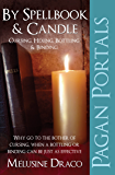 Pagan Portals - Spellbook & Candle: Cursing, Hexing, Bottling & Binding