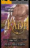 Kade: A Wolf's Hunger Alpha Shifter Romance